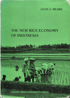 The New Rice Economy of Indonesia. LEON A. MEARS