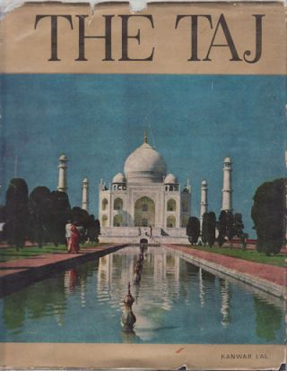 The Taj. KANWAR LAL