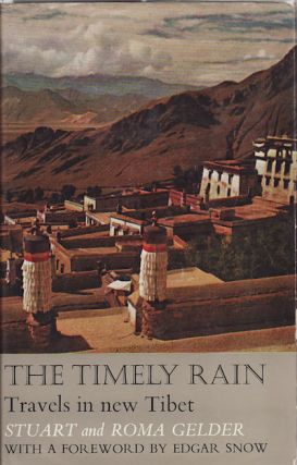 The Timely Rain. Travels in New Tibet. STUART GELDER, ROMA.