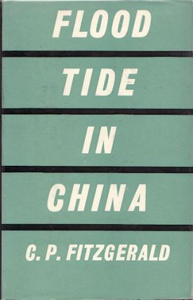 Flood Tide In China. C. P. FITZGERALD