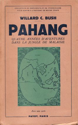 Pahang. WILLARD C. BUSH