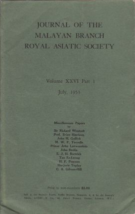 Journal of the Malayan Branch of the Royal Asiatic Society. Volume XXVI: Part I. July, 1953....