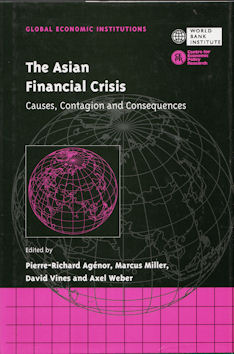 The Asian Financial Crisis. Causes, Contagion and Consequences. PIERRE-RICHARD AGENOR, DAVID...
