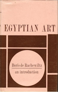Egyptian Art. An Introduction. BORIS DE RACHEWILTZ