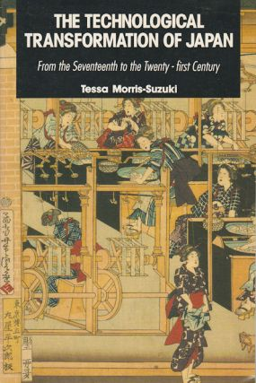 The Technological Transformation of Japan From the Seventeenth to the Twenty-First Century. TESSA...