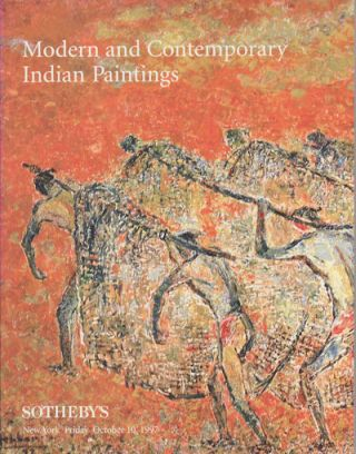 Modern and Contemporary Indian Paintings. SOTHEBY'S AUCTION CATALOGUE