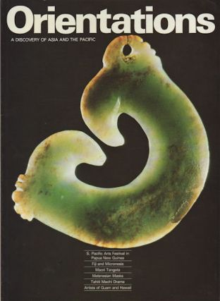 Orientations. A Discovery of Asia and the Pacific. ASIAN ART MAGAZINE