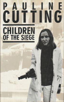 Children of the Seige. PAULINE CUTTING