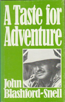 A Taste for Adventure. JOHN BLASHFORD-SNELL
