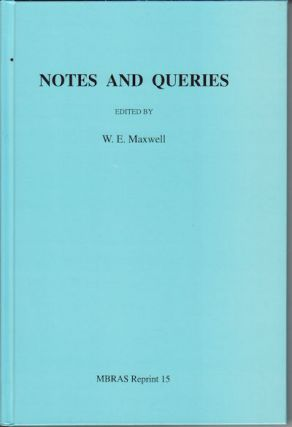 Notes and Queries. W. E. MAXWELL