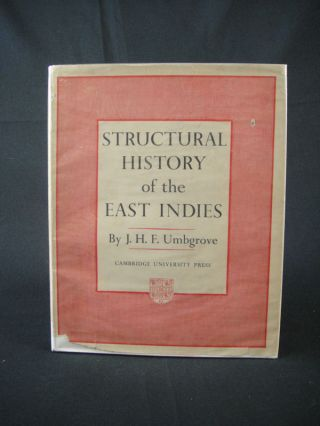 Structural History of the East Indies. J. H. F. UMBGROVE