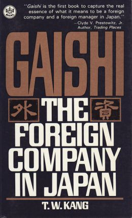 Gaishi. The Foreign Company in Japan. T. W. KANG