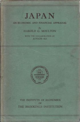 Japan. An Economic and Financial Appraisal. HAROLD G. MOULTON