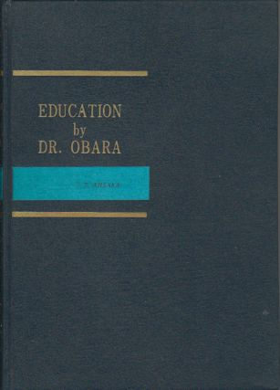 Education by Dr. Obara. TSUGIO AJISAKA.
