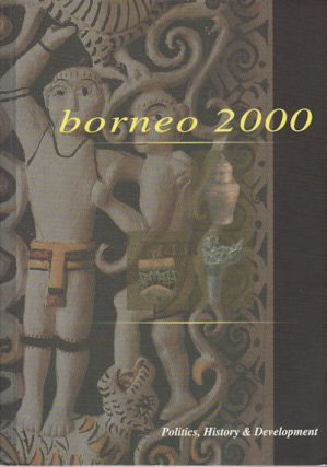 Borneo 2000. Proceedings of the Sixth Biennial Borneo Reseach Conference. Volume III only....