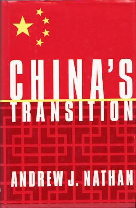 China's Transition. ANDREW J. NATHAN