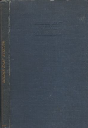 Middle East Science. A survey of subjects other than agriculture. E. B. WORTHINGTON
