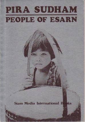 People of Esarn. PIRA SUDHAM