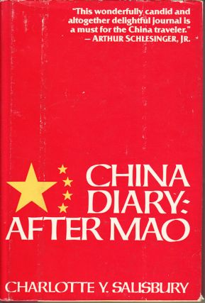China Diary: After Mao. CHARLOTTE Y. SALISBURY