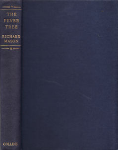 The Fever Tree. RICHARD MASON.