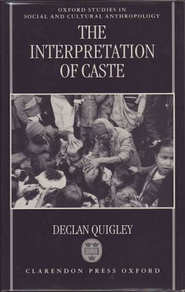 The Interpretation of Caste. DECLAN QUIGLEY