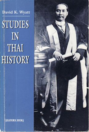 Studies in Thai History. DAVID K. WYATT