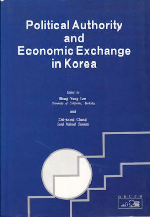 Political Authority And Economic Exchange In Korea. HONG YUNG AND DAL-JOONG CHANG LEE