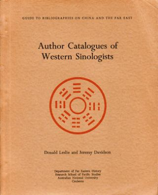 Author Catalogues of Western Sinologists. DONALD LESLIE, JEREMY DAVIDSON