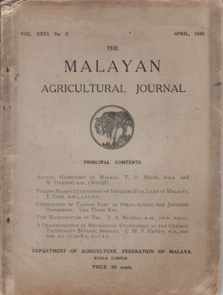 The Malayan Agricultural Journal. April, 1948. MALAYAN AGRICULTURE