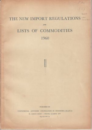 The New Import Regulations and Lists of Commodities, 1960. 1960 IMPORT REGULATIONS AND COMMODITIES