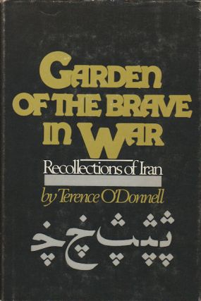 Garden of the Brave in War. TERENCE O'DONNELL