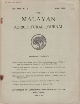 The Malayan Agricultural Journal. April, 1952. MALAYAN AGRICULTURE