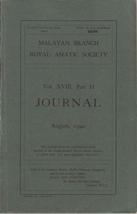 Journal of the Malayan Branch of the Royal Asiatic Society. Volume XVIII. Part II. MBRAS