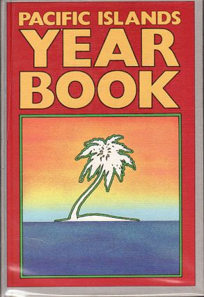Pacific Islands Year Book. Fourteenth Edition. JOHN CARTER