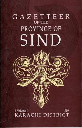 Gazetteer of the Province of Sind. B Volume 1. SMYTH J. W