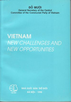 Vietnam. New Challanges and New Opportunities. DO MUOI
