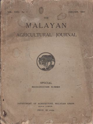 The Malayan Agricultural Journal. January, 1948. MALAYAN AGRICULTURE