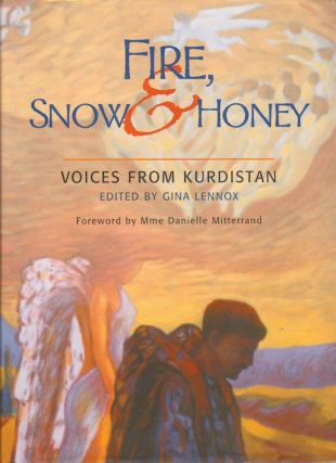 Fire, Snow and Honey. Voices from Kurdistan. GINA LENNOX