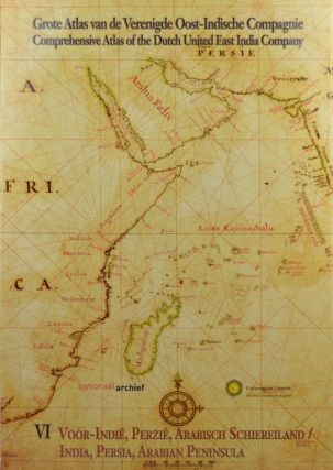 Grote Atlas van de Verenigde Oost-Indische Compagnie. Comprehensive Atlas of the Dutch United...