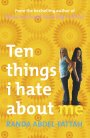 Ten Things I Hate About Me. RANDA ABDEL-FATTAH
