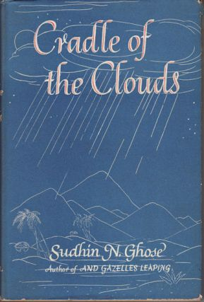 Cradle of the Clouds. SUDHIN N. GHOSE