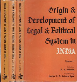Origin and Development of Legal and Political System in India. H. S. BHATIA